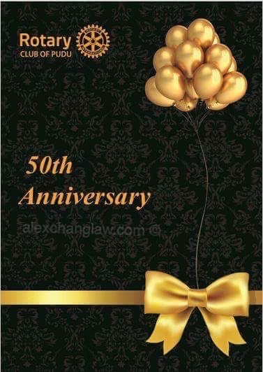Rotary Club of Pudu 50th Anniversary Celebration