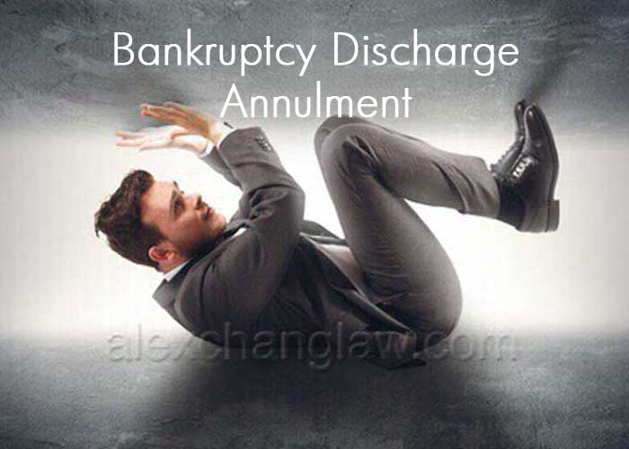 Bankruptcy Discharge Annulment